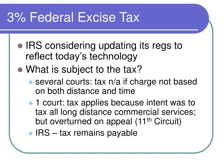3% Federal Excise Tax