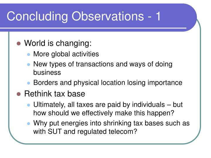 Concluding Observations - 1