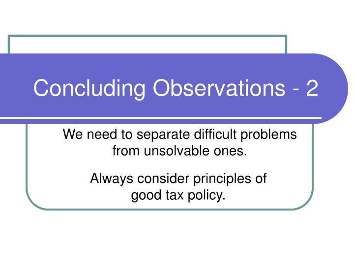 Concluding Observations - 2