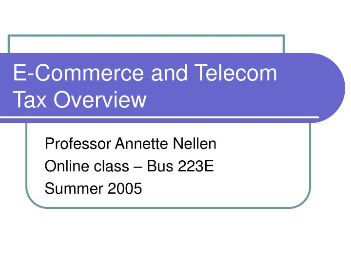 e commerce and telecom tax overview