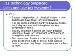 has technology outpaced sales and use tax systems