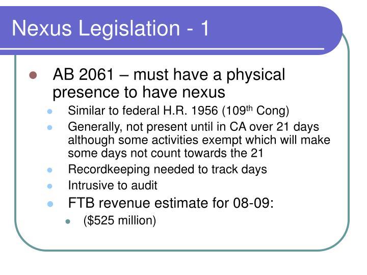 Nexus Legislation - 1