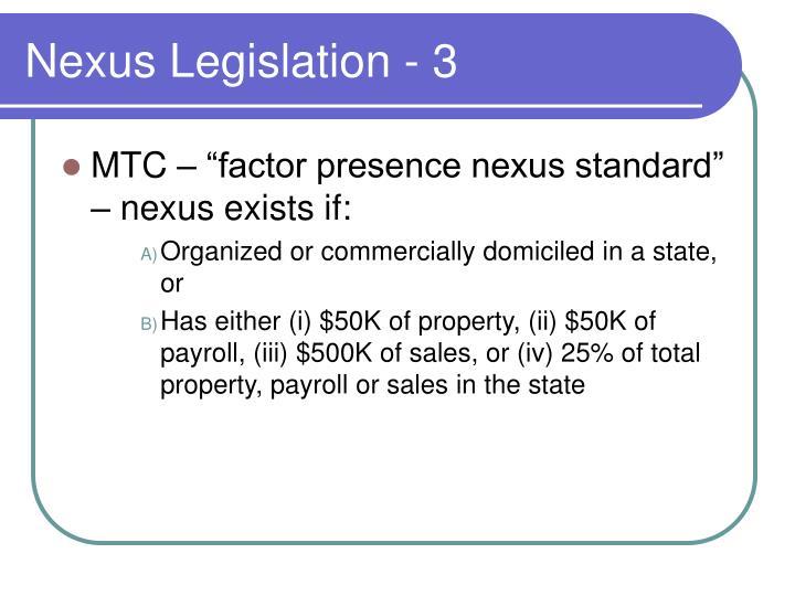 Nexus Legislation - 3