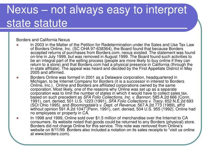 Nexus – not always easy to interpret state statute