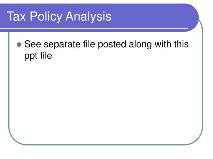 Tax Policy Analysis
