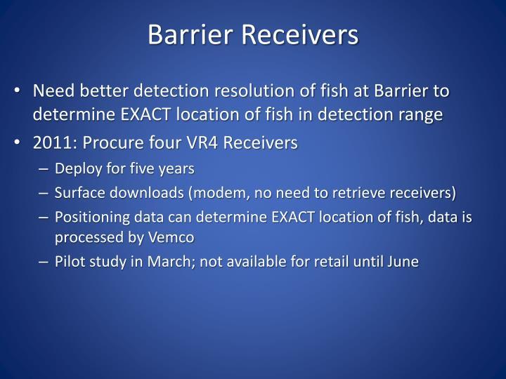 Barrier Receivers