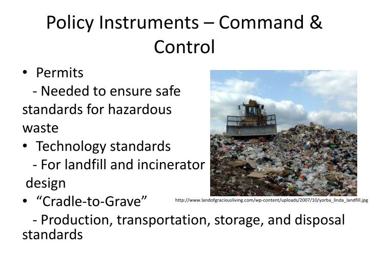 Policy Instruments – Command & Control