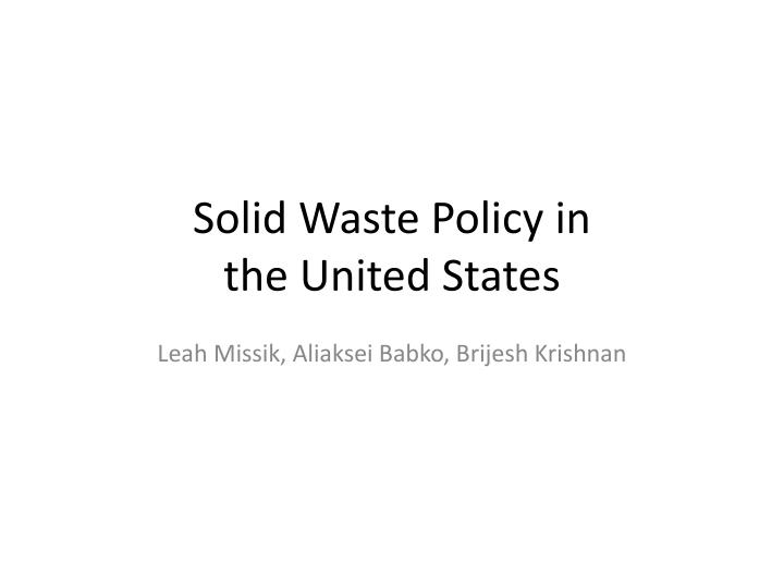 Solid Waste Policy in