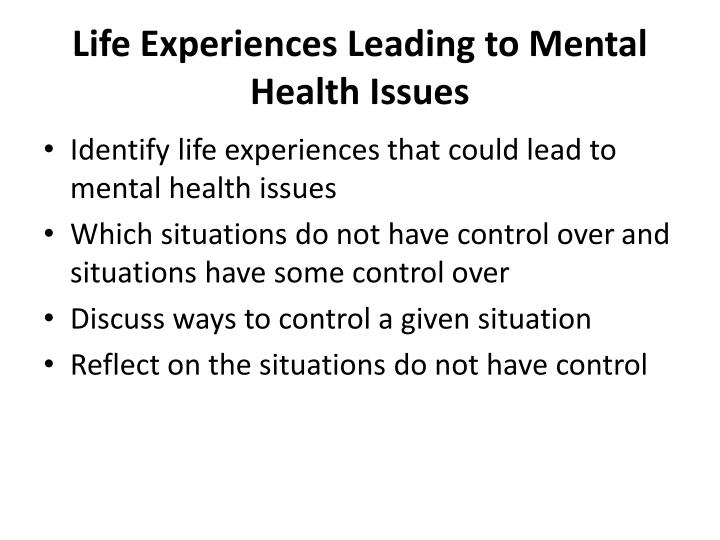 Life Experiences Leading to Mental Health Issues
