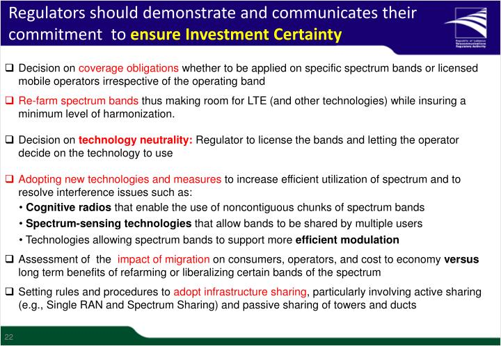 Regulators should demonstrate and communicates their  commitment  to