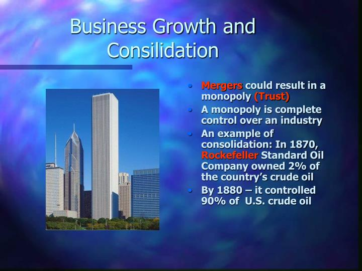 Business Growth and Consilidation