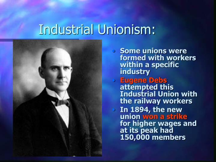 Industrial Unionism: