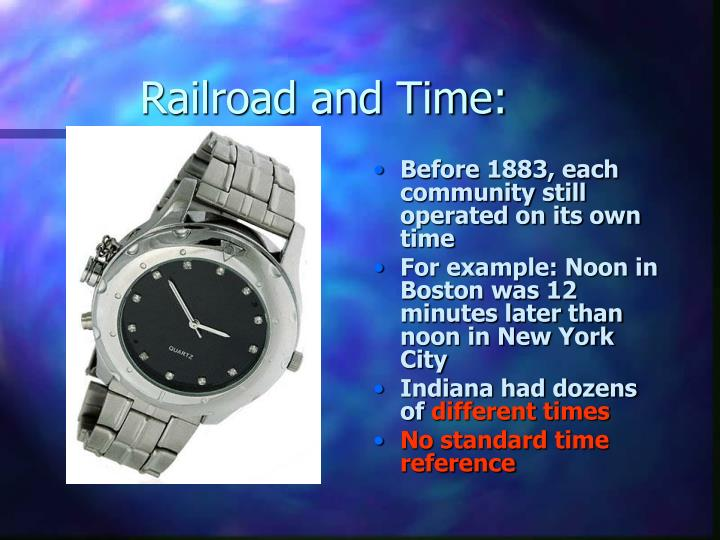 Railroad and Time: