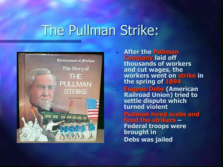 The Pullman Strike: