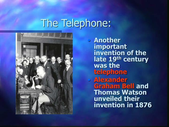 The Telephone: