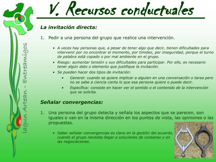 V. Recursos conductuales