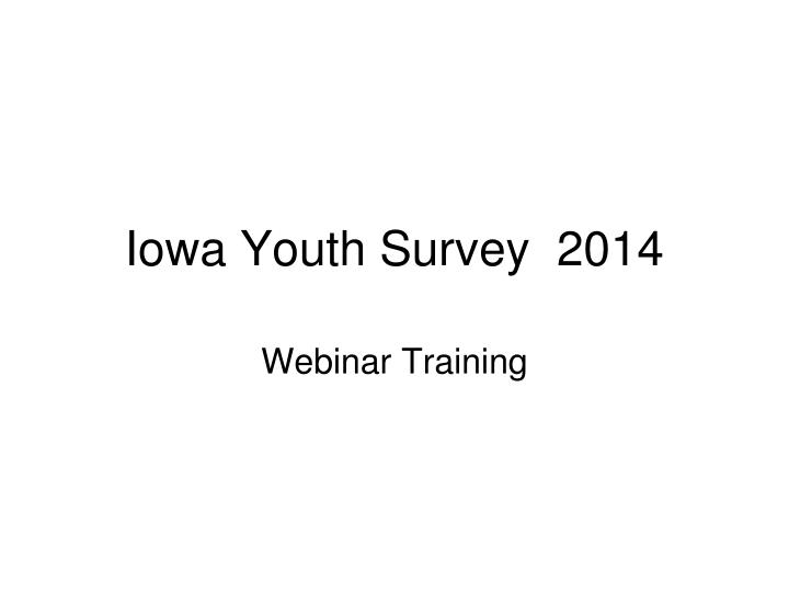 Iowa youth survey 2014