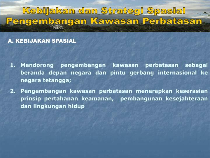 Kebijakan dan Strategi Spasial