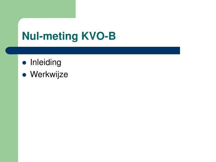 Nul-meting KVO-B