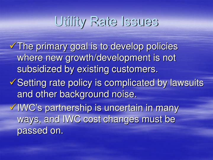 Utility Rate Issues