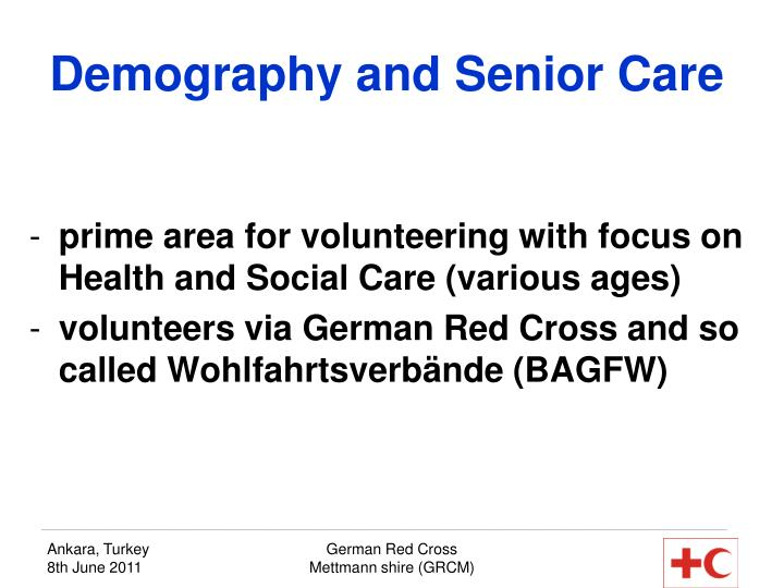 Demography and Senior Care