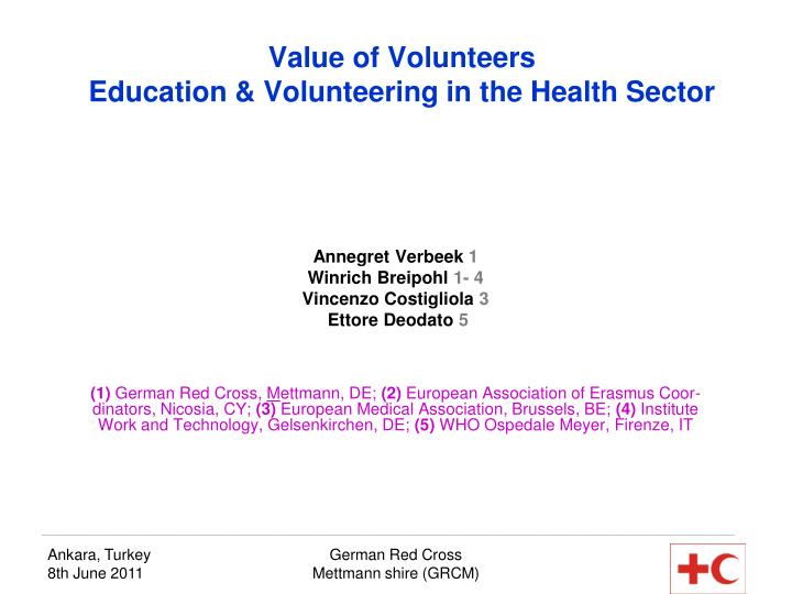 Value of Volunteers