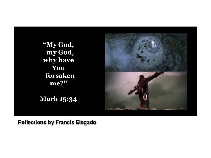 """My God,"