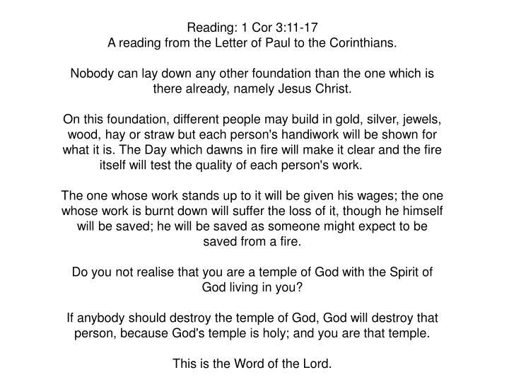 Reading: 1 Cor 3:11-17
