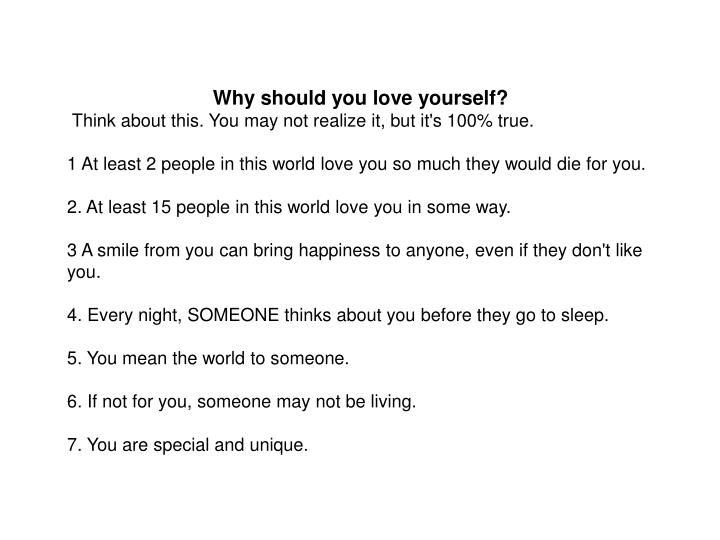 Why should you love yourself?