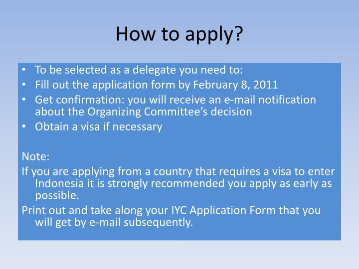 How to apply?