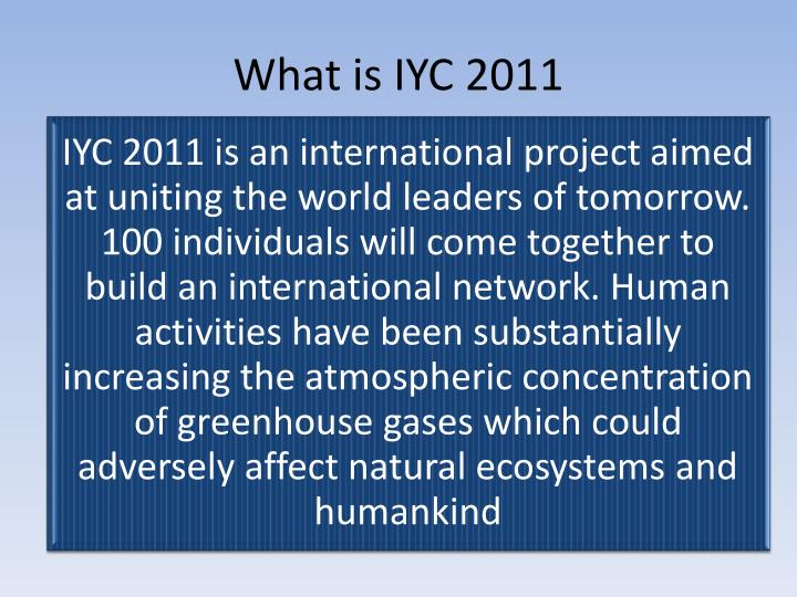 What is IYC 2011