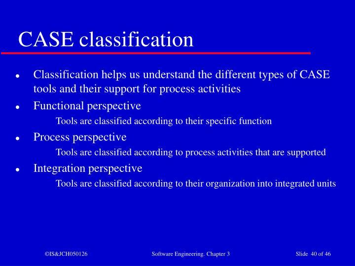 CASE classification