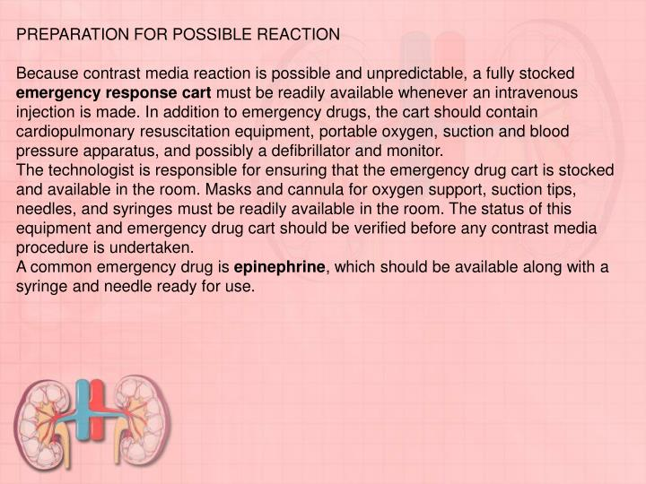 PREPARATION FOR POSSIBLE REACTION