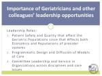 importance of geriatricians and other colleagues leadership opportunities