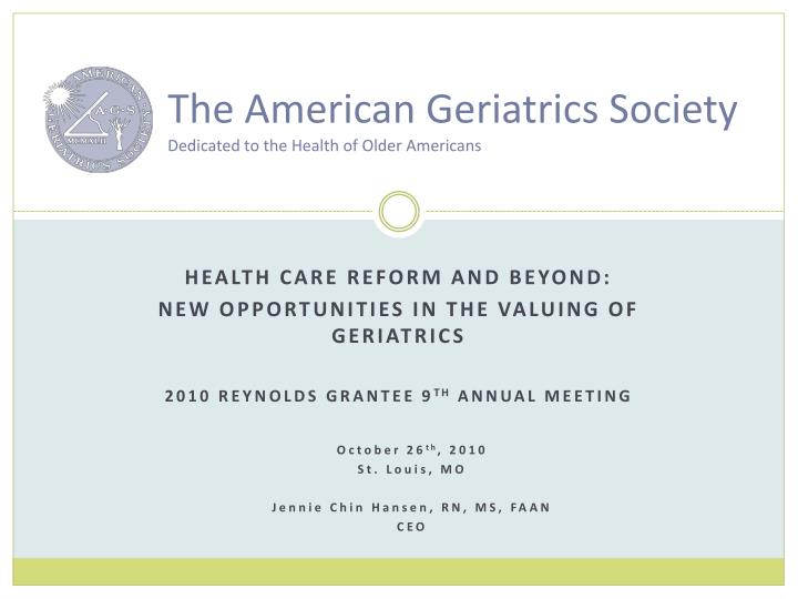 the american geriatrics society dedicated to the health of older americans