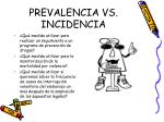 prevalencia vs incidencia