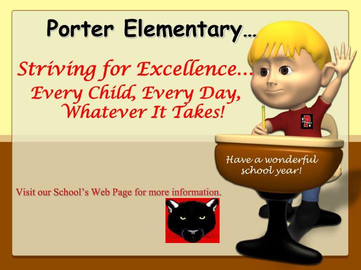 Porter Elementary…