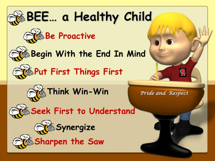 BEE… a Healthy Child