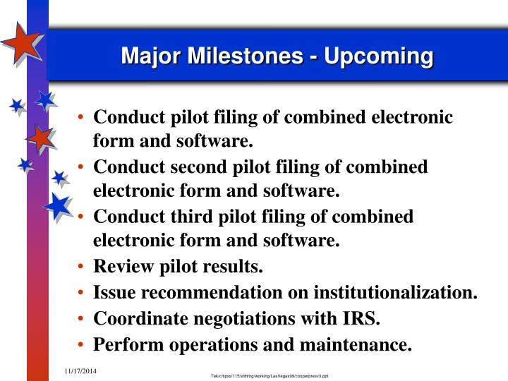 Major Milestones - Upcoming