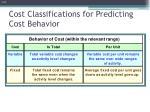 cost classifications for predicting cost behavior1