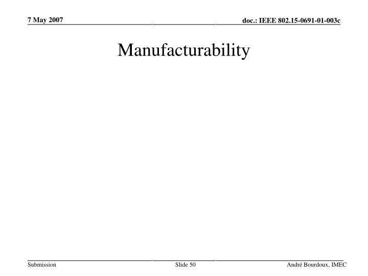 Manufacturability