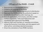 officers of the rwib chair