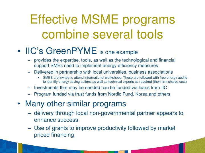 Effective MSME programs combine several tools
