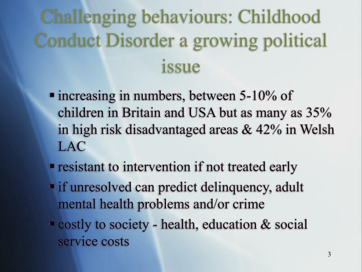 Challenging behaviours: Childhood Conduct Disorder a growing political issue