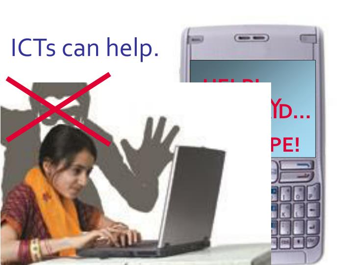 ICTs can help.
