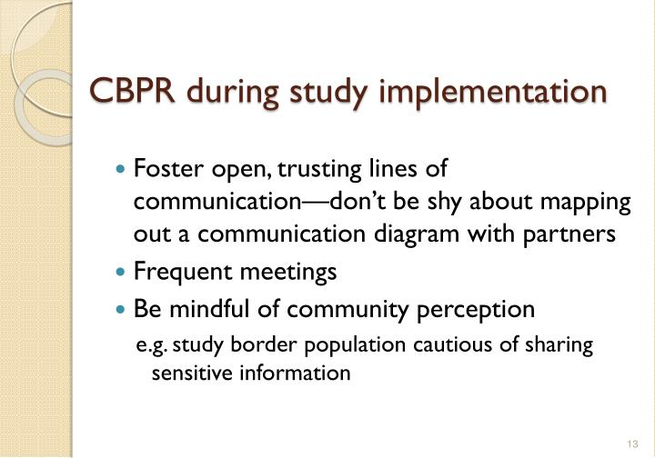 CBPR during study implementation