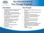 key international and pass through proposals