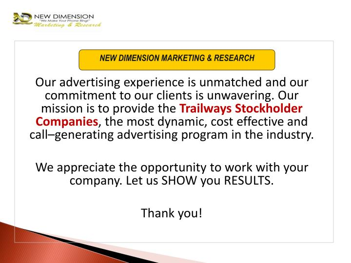 Our advertising experience is unmatched and our commitment to our clients is unwavering. Our mission is to provide the