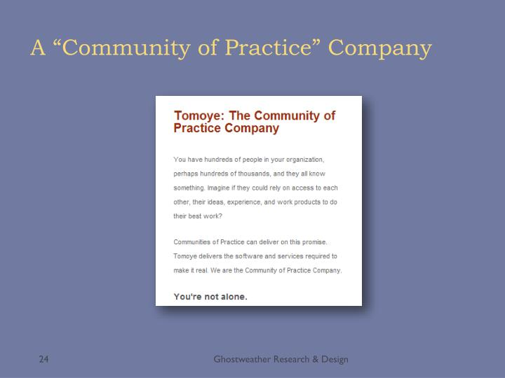 """A """"Community of Practice"""" Company"""