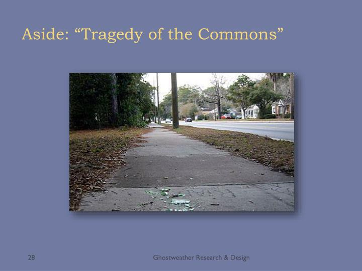 """Aside: """"Tragedy of the Commons"""""""